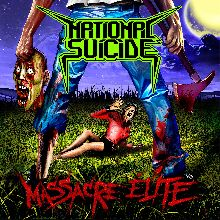 National Suicide «Massacre Elite» | MetalWave.it Recensioni