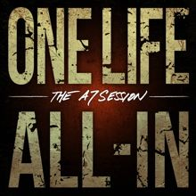 One Life All-in «The A7 Session» | MetalWave.it Recensioni