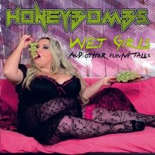 Honeybombs «Wet Girls And Other Funny Tales» | MetalWave.it Recensioni