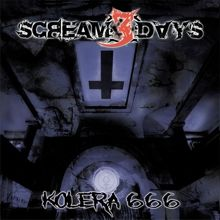 Scream 3 Days «Kolera 666» | MetalWave.it Recensioni