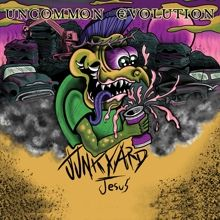 Uncommon Evolution «Junkyard Jesus» | MetalWave.it Recensioni