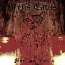 Felis Catus «Megapophasis» | MetalWave.it Recensioni