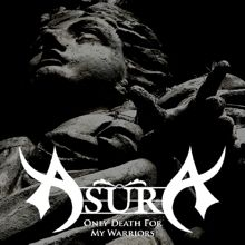Asura «Only Death For My Warriors» | MetalWave.it Recensioni