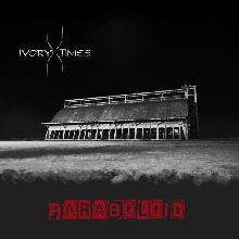 Ivory Times «Paraboloid Pt. One» | MetalWave.it Recensioni