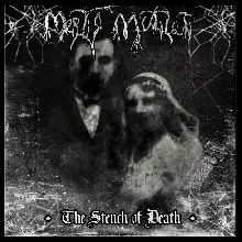 Mortis Mutilati «The Stench Of Death» | MetalWave.it Recensioni