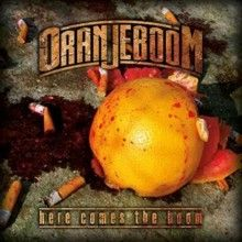 Oranjeboom «Here Comes The Boom» | MetalWave.it Recensioni