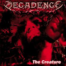 Decadence «The Creature» | MetalWave.it Recensioni