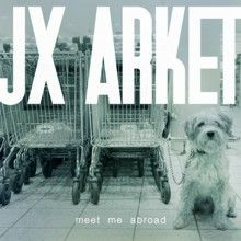 Jx Arket «Meet Me Abroad» | MetalWave.it Recensioni