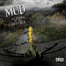 Mud «The Sound Of Province» | MetalWave.it Recensioni