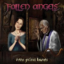 Fallen Angels «Even Priest Knows» | MetalWave.it Recensioni