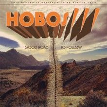 Hobos/// «Good Road To Follow» | MetalWave.it Recensioni