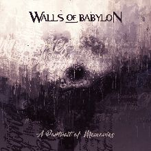 Walls Of Babylon «A Portrait Of Memories» | MetalWave.it Recensioni