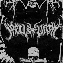 Spell Of Decay «Spell Of Decay Ep» | MetalWave.it Recensioni