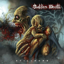 Sudden Death «Stillborn» | MetalWave.it Recensioni