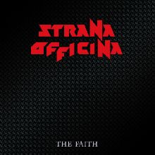 Strana Officina «The Faith (remixed & Remastered)» | MetalWave.it Recensioni