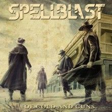 Spellblast «Of Gold And Guns» | MetalWave.it Recensioni