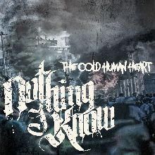 Nothing I Know «The Cold Human Heart» | MetalWave.it Recensioni