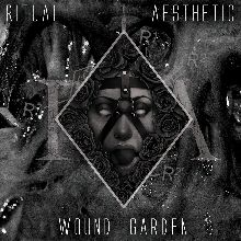 Ritual Aesthetic «Wound Garden» | MetalWave.it Recensioni