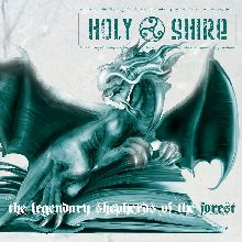 Holy Shire «The Legendary Shepherds Of The Forest» | MetalWave.it Recensioni