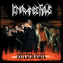 Ignorance Flows «Rotten Riot» | MetalWave.it Recensioni
