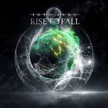 Rise To Fall «Into Zero» | MetalWave.it Recensioni