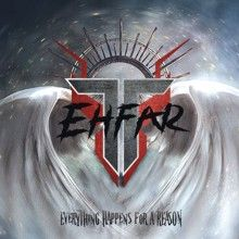 Ehfar «Everything Happens For A Reason» | MetalWave.it Recensioni