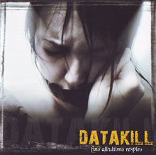 Datakill «Fino All'ultimo Respiro» | MetalWave.it Recensioni