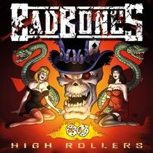Bad Bones «High Rollers» | MetalWave.it Recensioni