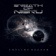 Breath Of Nibiru «Skyline Bazaar» | MetalWave.it Recensioni