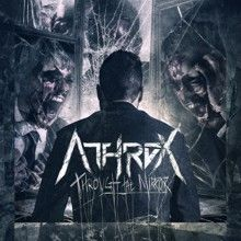 Athrox «Through The Mirror» | MetalWave.it Recensioni