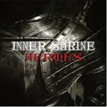 Inner Shrine «Heroes» | MetalWave.it Recensioni