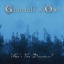 Gandalf's Owl «Who's The Dreamer?» | MetalWave.it Recensioni