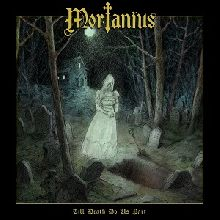 Mortanius «Till Death Do Us Part» | MetalWave.it Recensioni