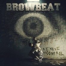 Browbeat «Remove The Control» | MetalWave.it Recensioni