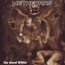 Methedras «The Worst Within» | MetalWave.it Recensioni