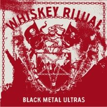 Whiskey Ritual «Black Metal Ultras» | MetalWave.it Recensioni