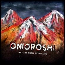 Onioroshi «Beyond These Mountains» | MetalWave.it Recensioni