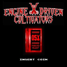 Engine Driven Cultivators «Insert Coin» | MetalWave.it Recensioni