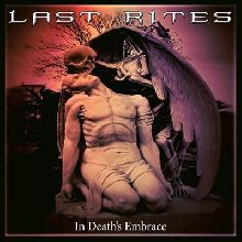 Last Rites «In Death's Embrace» | MetalWave.it Recensioni