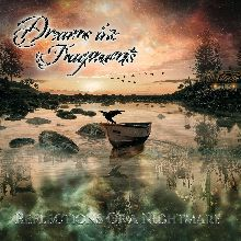 Dreams In Fragments «Reflections Of A Nightmare» | MetalWave.it Recensioni