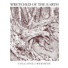 Wretched Of The Earth «Collapse//rebirth» | MetalWave.it Recensioni