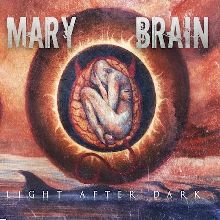 Mary Brain «Light After Dark» | MetalWave.it Recensioni