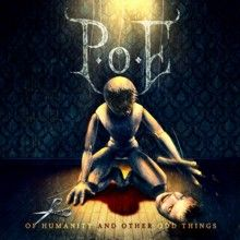 P.o.e «Of Humanity And Other Odd Things» | MetalWave.it Recensioni