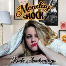 Monday Shock «Rude Awakenings» | MetalWave.it Recensioni