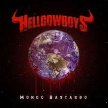Hellcowboys «Mondo Bastardo» | MetalWave.it Recensioni