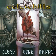 Celtic Hill «Blood Over Intents» | MetalWave.it Recensioni