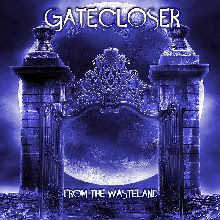 Gatecloser «From The Wasteland» | MetalWave.it Recensioni
