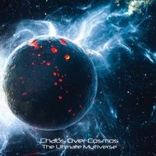 Chaos Over Cosmos «The Ultimate Multiverse» | MetalWave.it Recensioni