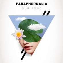 Our Pond «Paraphernalia» | MetalWave.it Recensioni